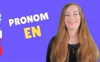 Le pronom EN et l'expression de la quantité - FRENCH LESSON - Leçon de français