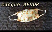 Masque Barrière selon le tutoriel AFNOR~Couture Stefellya