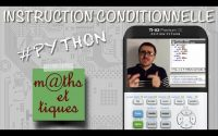 PYTHON : Instruction conditionnelle (IF) - Tutoriel TI-83 Premium