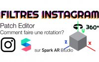Spark AR Studio Tutoriel - Patch Editor : Comment faire une rotation ?
