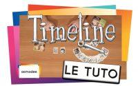 TIMELINE - le Tutoriel