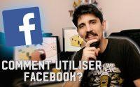 TUTORIEL: Comment utiliser FACEBOOK