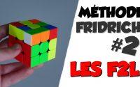 TUTORIEL - MÉTHODE FRIDRICH AVANCÉE #2 | LES F2L