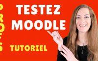 Testez Moodle - TUTORIEL POUR LES FORMATEURS - Faire ses premiers pas sur Moodle