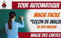 Tour de carte automatique (FACILE) - Leçon de Magie avec les As - Apprendre la magie des Cartes