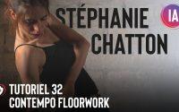 Tutoriel 32 | Contempo Floorwork par Stéphanie Chatton