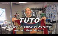 Tutoriel - Comment fabriquer un masque anti virus avec un simple foulard