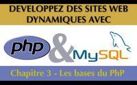Tutoriel / Cours Complet PhP & MySQL [Chapitre 3/27] : Les bases du PhP