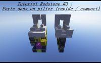 Tutoriel Redstone   #3 porte dans un pilier (rapide / compact)   1.11+