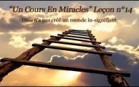 Un Cours En Miracles Leçon n°14 en audio + commentaire