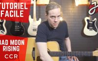 APPRENDRE « BAD MOON RISING » DE CCR À LA GUITARE - Cours de guitare - Tutoriel/tablature Gratuit/e