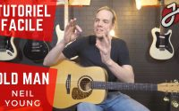 APPRENDRE « OLD MAN » DE NEIL YOUNG À LA GUITARE - Cours de guitare - Tutoriel/tablature Gratuit/e