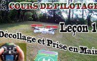 Apprendre à PILOTER un Drone / Multirotor, STICK VIEW - Leçon 1 : Décollage et Prise en main.