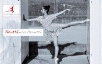 COURS DANSE CLASSIQUE - #Tutoriel n°4 - Les Pirouettes - #athome & #free - Vidéo 15