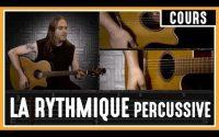 Cours de Guitare : Apprendre la Rythmique Percussive à la Guitare