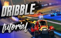 DRIBBLE Tutoriel - Rocket league FR