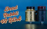 Dead Rabbit V2 RDA Hellvape | Tutoriel FR