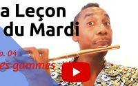 EP. 04 la Leçon du Mardi • Les gammes • Yann Cléry