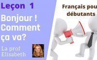 Leçon 1. Bonjour et comment ça va? Cours de français pour débutants. English captions available!