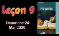Leçon de l'école du sabbat Dimanche 24 MAI 2020 la Bible #9
