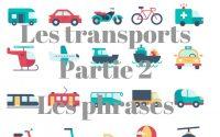Leçon niveau débutant : les transports Partie 2