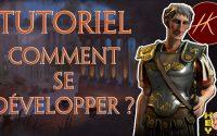 #TUTORIEL CIV 6 : COMMENT SE DÉVELOPPER ? #LesBases