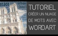 TUTORIEL - Créer un nuage de mots avec Wordart