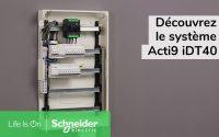 Tutoriel - Découvrez le nouveau système Acti9 iDT40 |Schneider Electric France