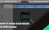 Tutoriel Logic Pro X (en Français): trouver le tempo d'une boucle avec BPM Counter.