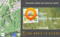 Tutoriel Osmand : Comment utiliser les cartes en cache
