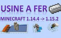 Tutoriel - Usine à fer pour Minecraft Java 1.14.4 à 1.15.2
