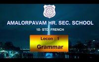 10th-French-Leçon : 1 (Grammar)1. Le Futur simple2. Le Futur Proche (Part-1)