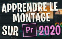 APPRENDRE LE MONTAGE SUR PREMIERE PRO 2020 | TUTORIEL