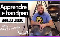 Apprendre le handpan avec des cours en français (leçons pour débutant, intermédiaire et expert)