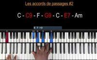 CE QUE VOUS DEVEZ SAVOIR #2 (Les accords de passage ) - Tutoriel Débutant PIANO QUICK