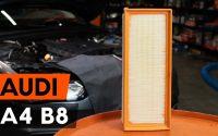 Comment remplacer un filtre à air sur AUDI A4 B8 Berline [TUTORIEL AUTODOC]