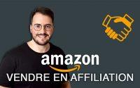 Comment vendre en affiliation avec Amazon (tutoriel complet)