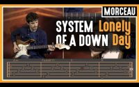 Cours de Guitare : Apprendre Lonely Day de System of a Down