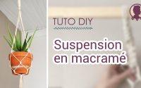 DIY suspension macramé | Tutoriel débutant #Macramé