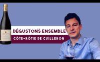 Dégustons ensemble ! La Côte-Rôtie, Bonnivières, de Yves Cuilleron (Leçon n° 55)