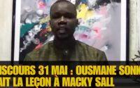 Discours du 31 MAI : Ousmane Sonko Fait la Leçon à Macky Sall