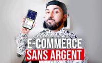 E-COMMERCE : LANCER SA BOUTIQUE  SANS ARGENT (Le tutoriel complet)