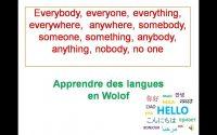Jang anglais ci wolof _ Leçon 34 Somebody, someone, everything, everyone, nobody, no one, ...