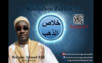 KhilaaSou ZaHab - Leçon 11 par Serigne Ahmad Fall