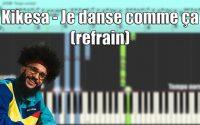 Kikesa - Je danse comme ça (refrain) I Piano Tutoriel Synthesia 🎹
