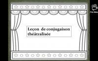 Leçon de conjugaison héâtralisée