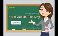 Leçon de français === Niveau CE1 === Bonnes vacances, Bon voyage
