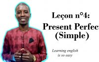 Leçon n°4: Present Perfect (simple)