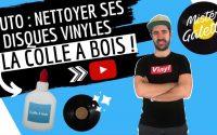 NETTOYAGE DISQUE VINYLE À LA COLLE À BOIS / TUTORIEL / MISTER GALETTE