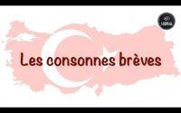Turc Leçon 9 : Les consonnes brèves. 🇹🇷